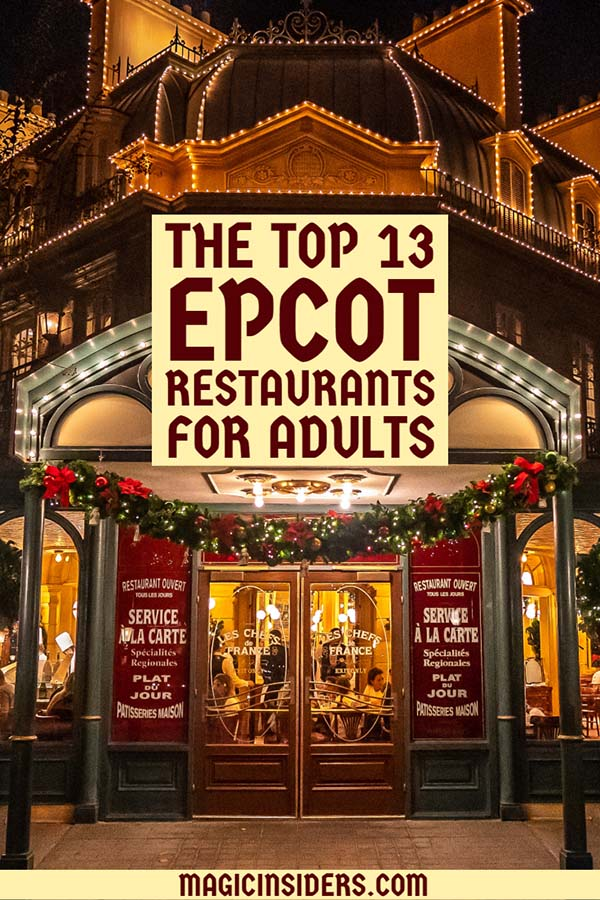 The best Epcot restaurants for adults