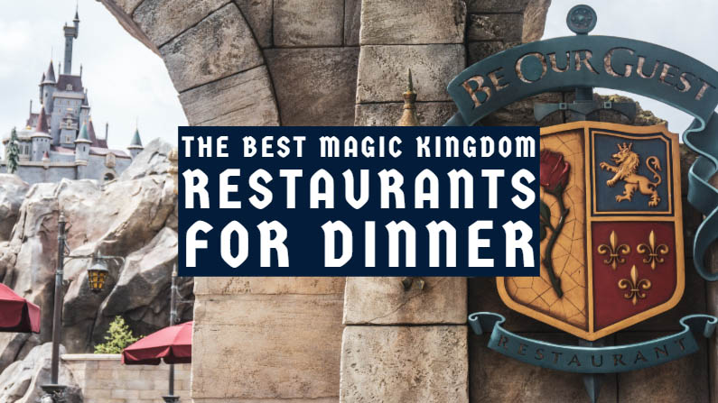 The 6 Best Magic Kingdom Restaurants for Dinner