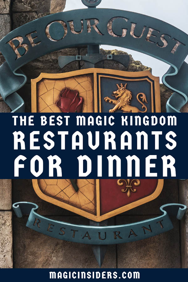 Best Magic Kingdom Restaurants for Dinner.