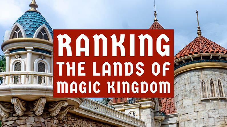 Every Magic Kingdom Land, Ranked