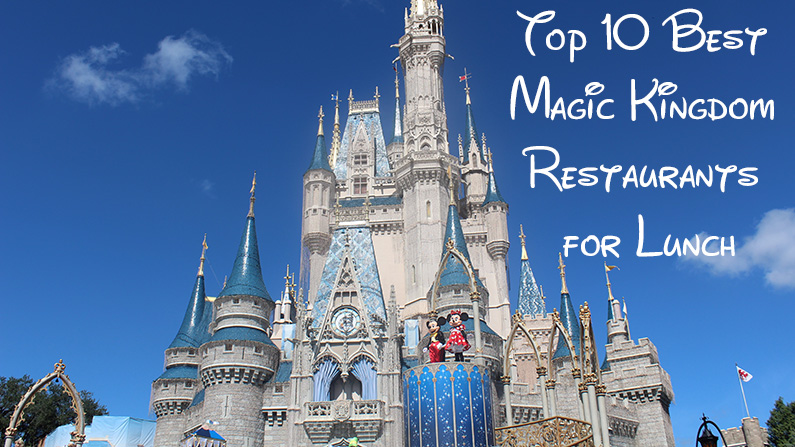 best magic kingdom restaurants for lunch