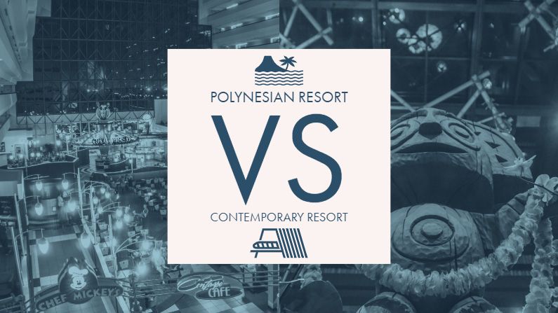 Polynesian vs Contemporary Resort