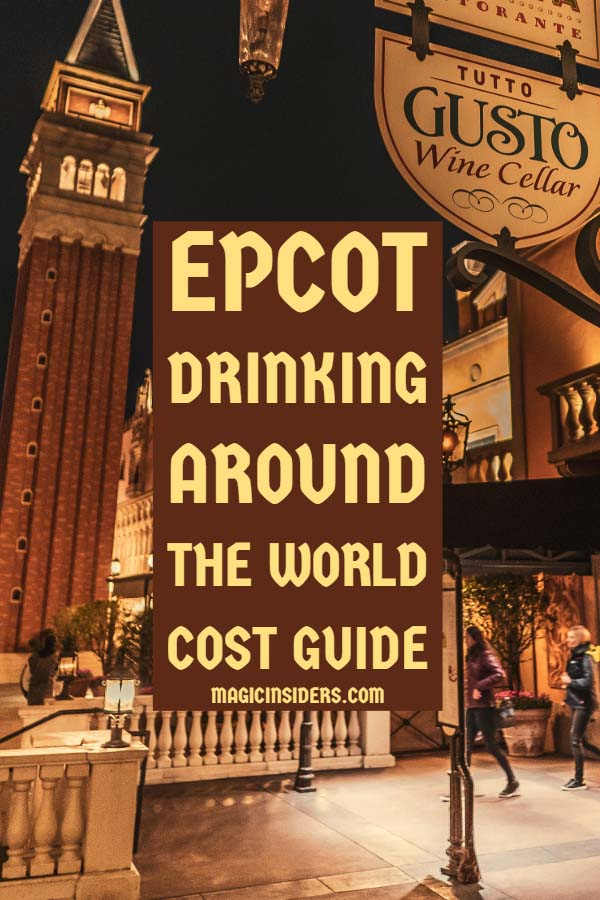 Epcot Drinking Around the World Cost Guide