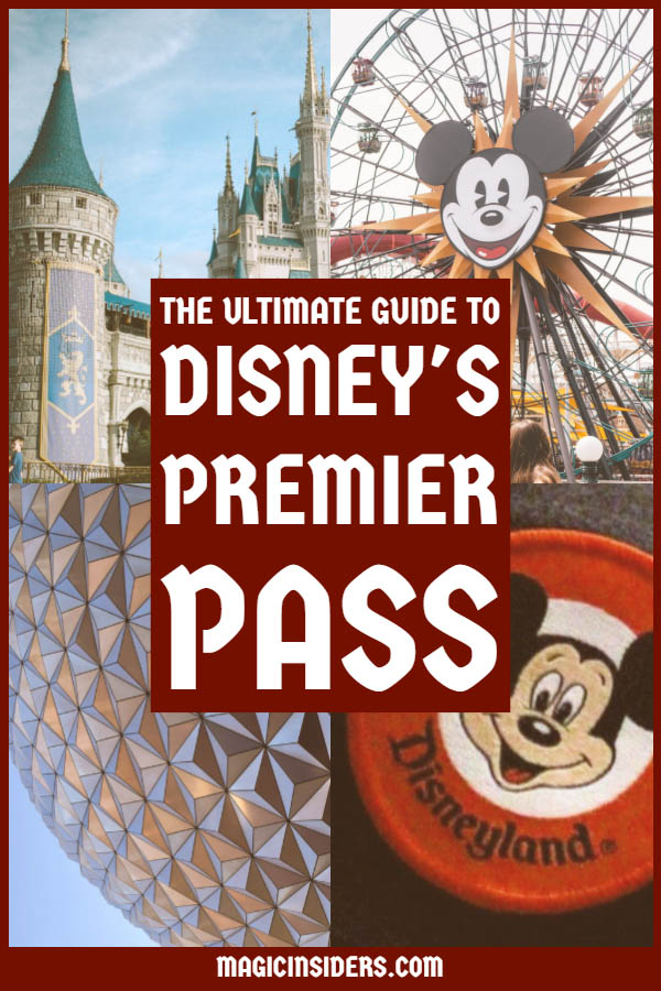 Disney's Premier Pass - The Ultimate Guide