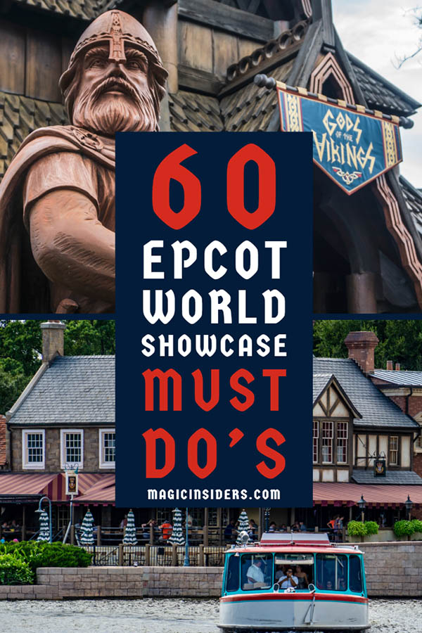 60 Things to do at Epcot's World Showcase