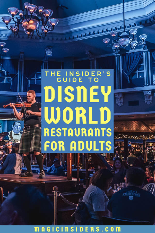 The Best Disney World Restaurants for Adults