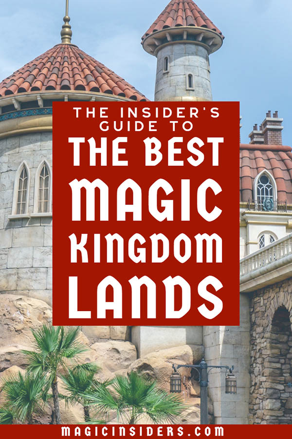 The Best Magic Kingdom Lands