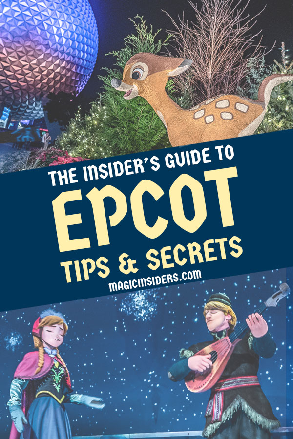 Epcot Tips and Tricks from Disney World Pros.