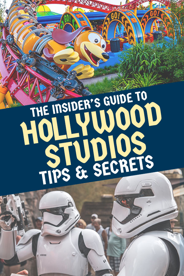 Hollywood Studios Tips and Secrets