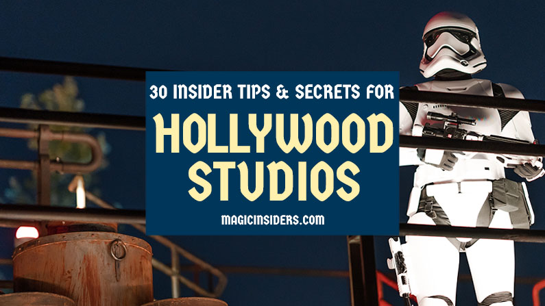 30 Hollywood Studios Tips and Secrets from Disney World Pros
