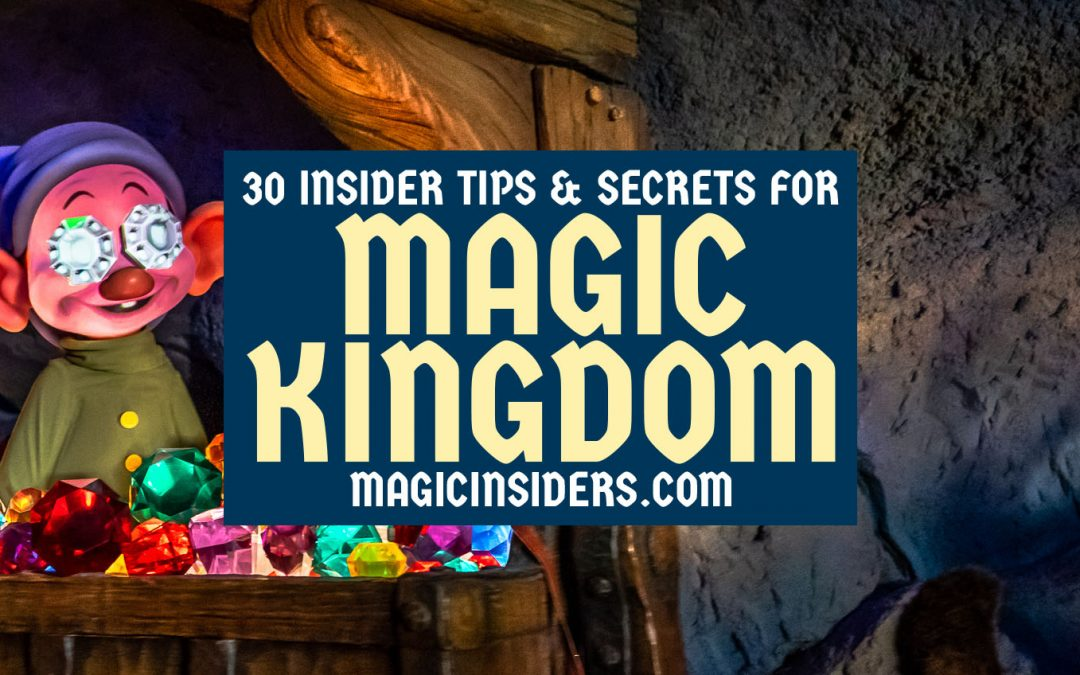 30 Tips & Secrets for Magic Kingdom