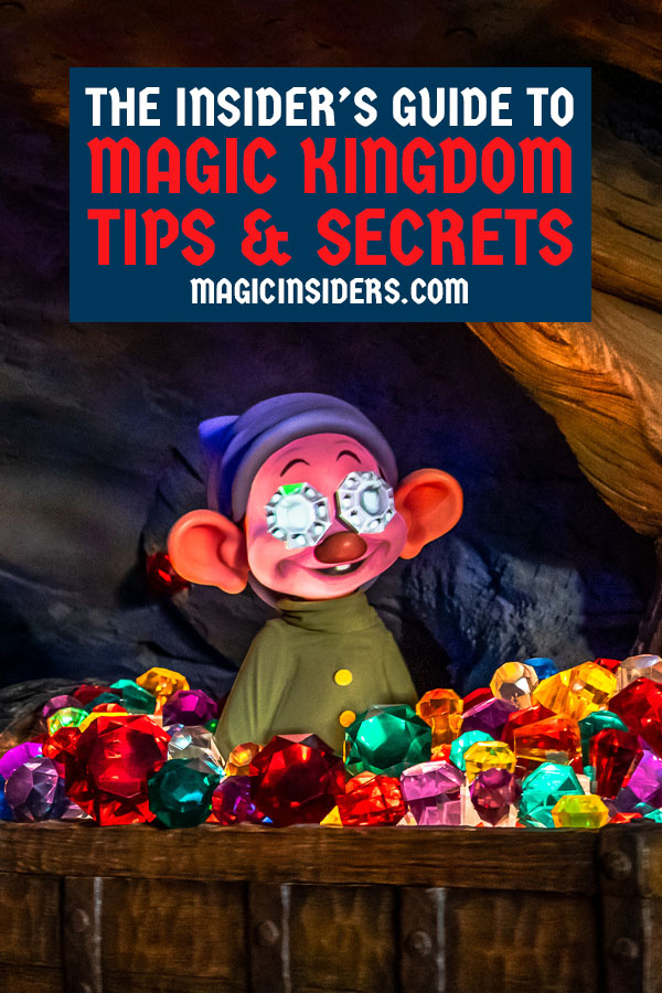 Magic Kingdom Tips & Secrets