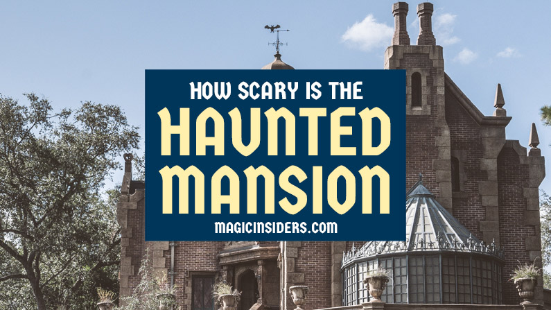 How Scary is the Haunted Mansion?