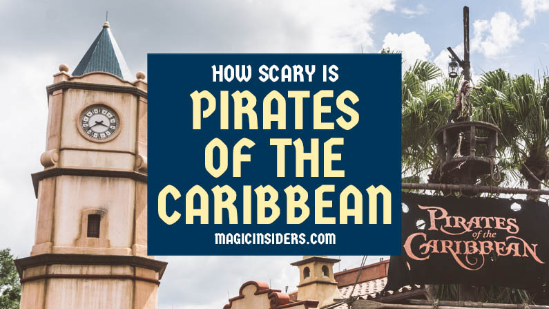 How Scary is Pirates of the Caribbean?