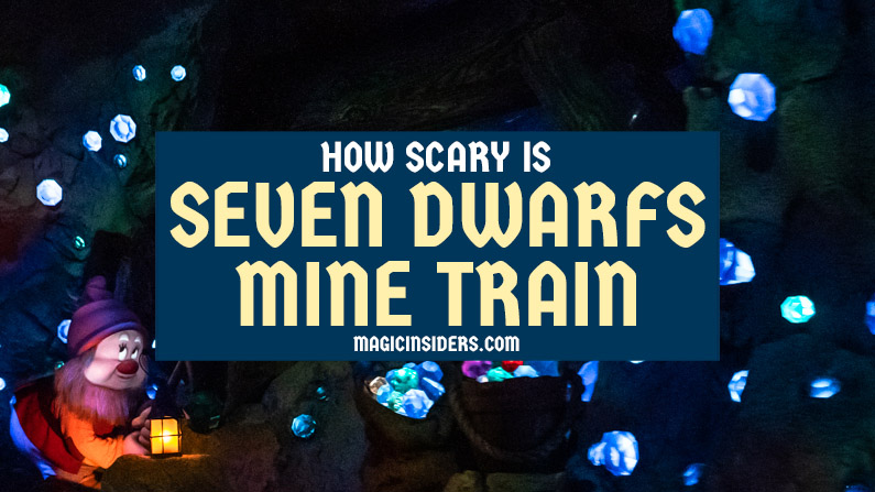How Scary is Seven Dwarfs Mine Train?