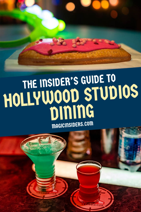 Hollywood Studios Dining: The Ultimate Guide